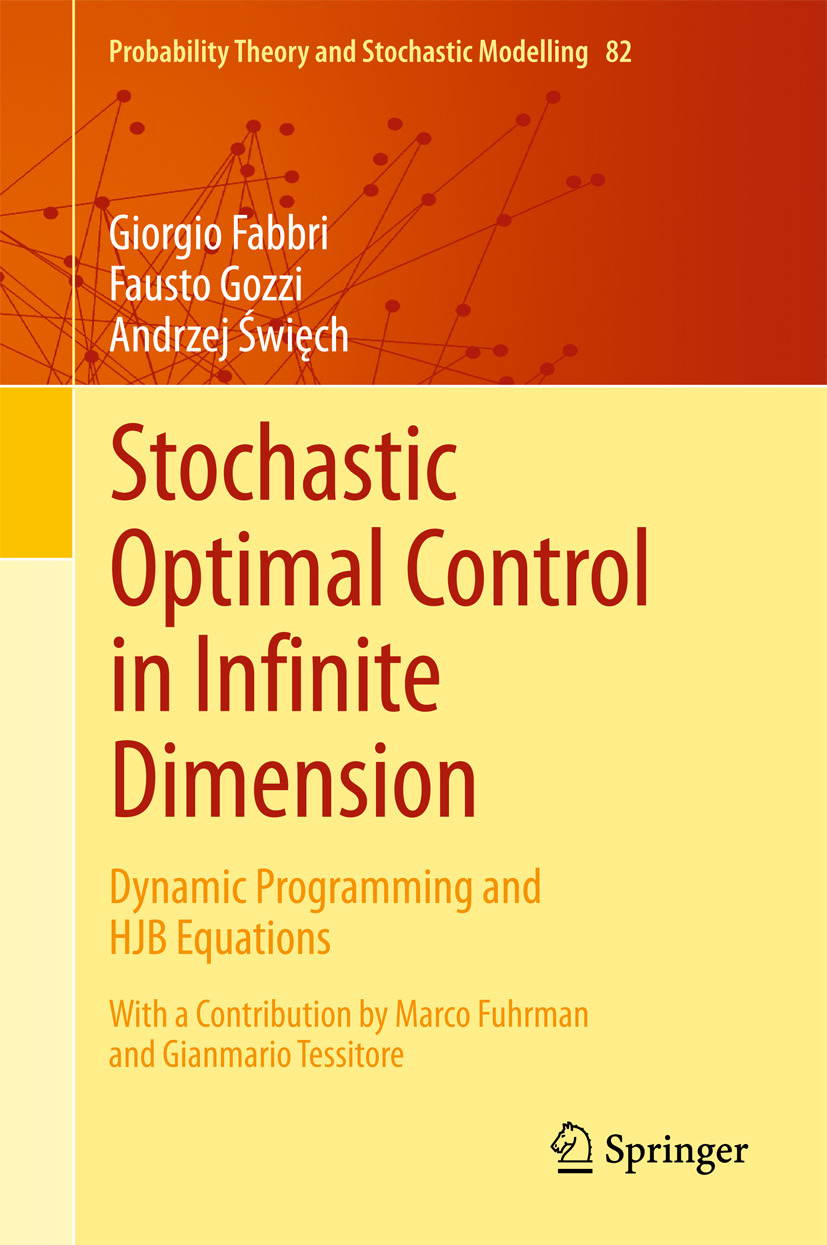 Fabbri, Giorgio - Stochastic Optimal Control in Infinite Dimension, ebook