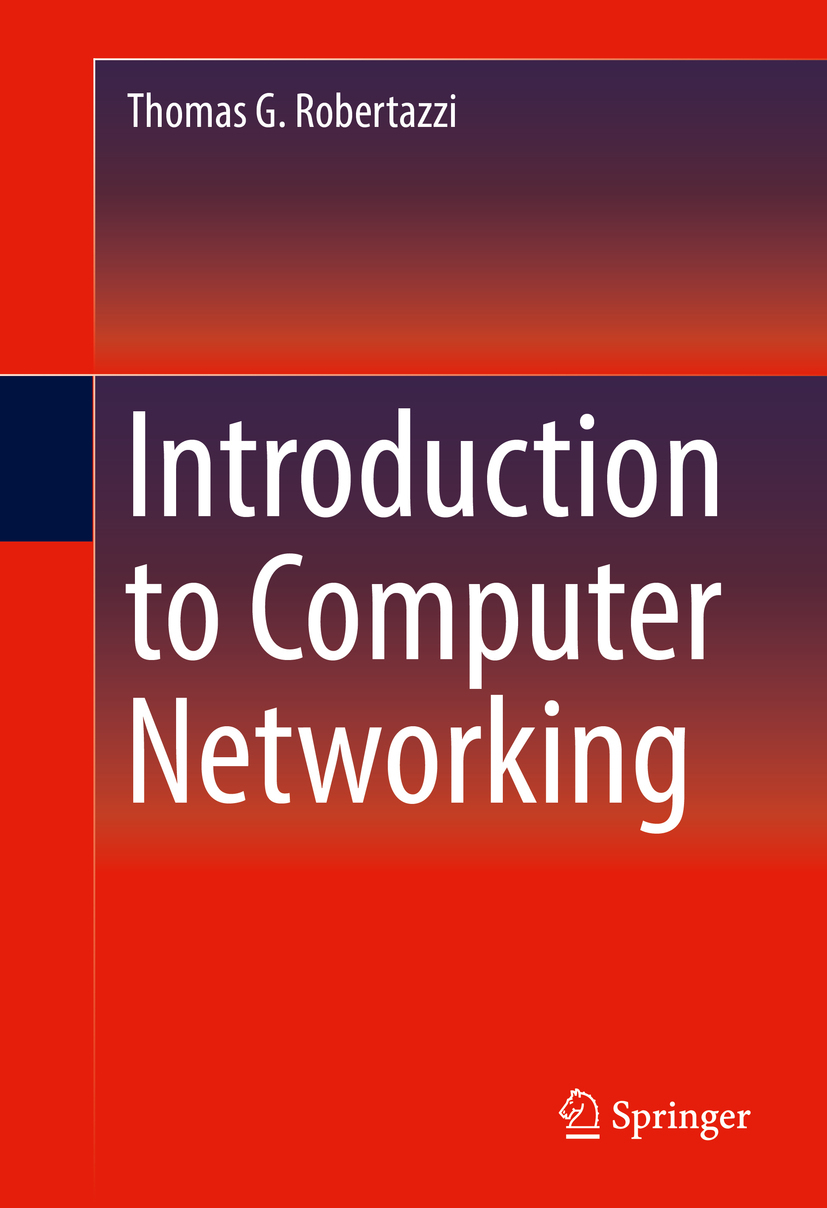 Robertazzi, Thomas G. - Introduction to Computer Networking, ebook