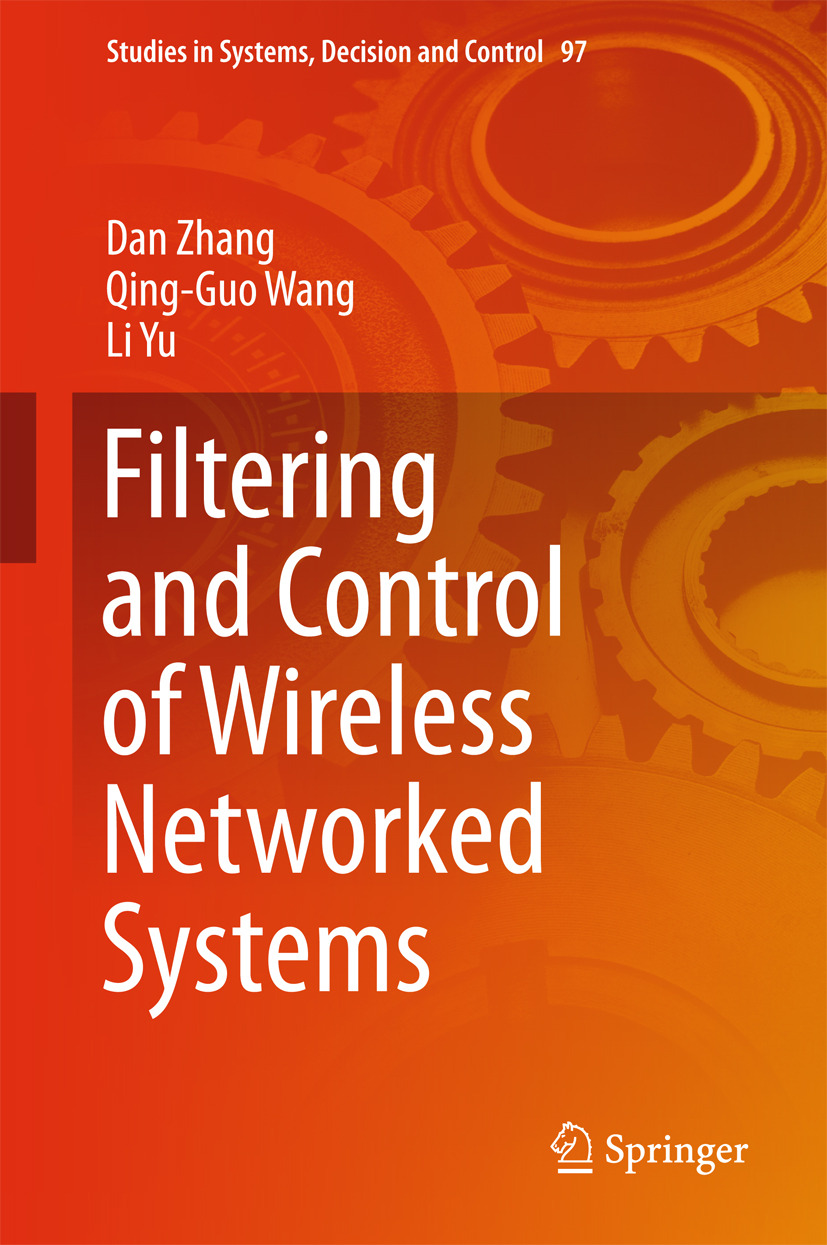 Wang, Qing-Guo - Filtering and Control of Wireless Networked Systems, e-kirja