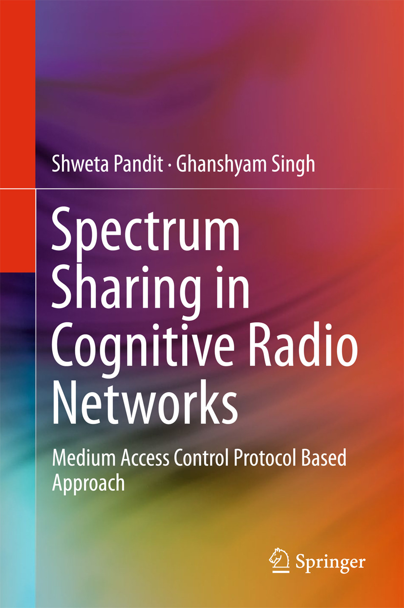 Pandit, Shweta - Spectrum Sharing in Cognitive Radio Networks, ebook