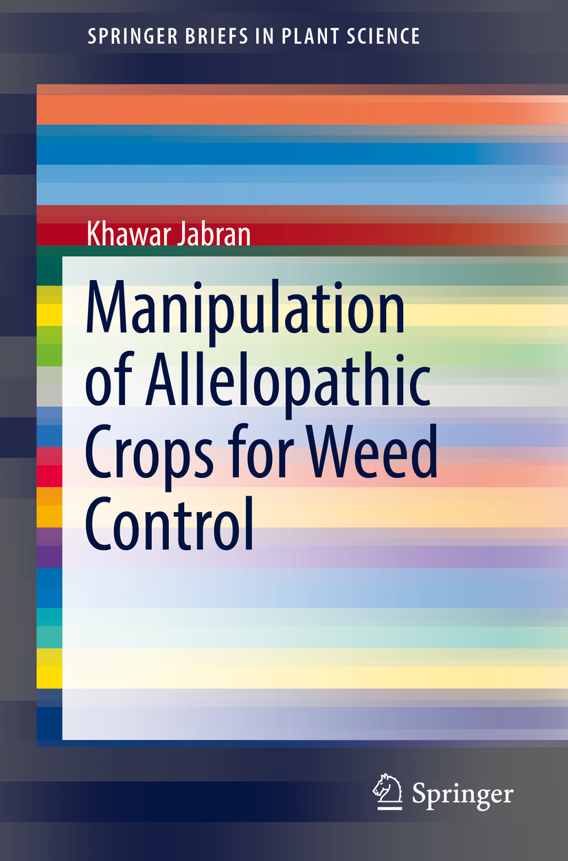 Jabran, Khawar - Manipulation of Allelopathic Crops for Weed Control, ebook