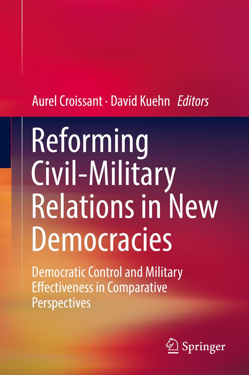 Croissant, Aurel - Reforming Civil-Military Relations in New Democracies, ebook