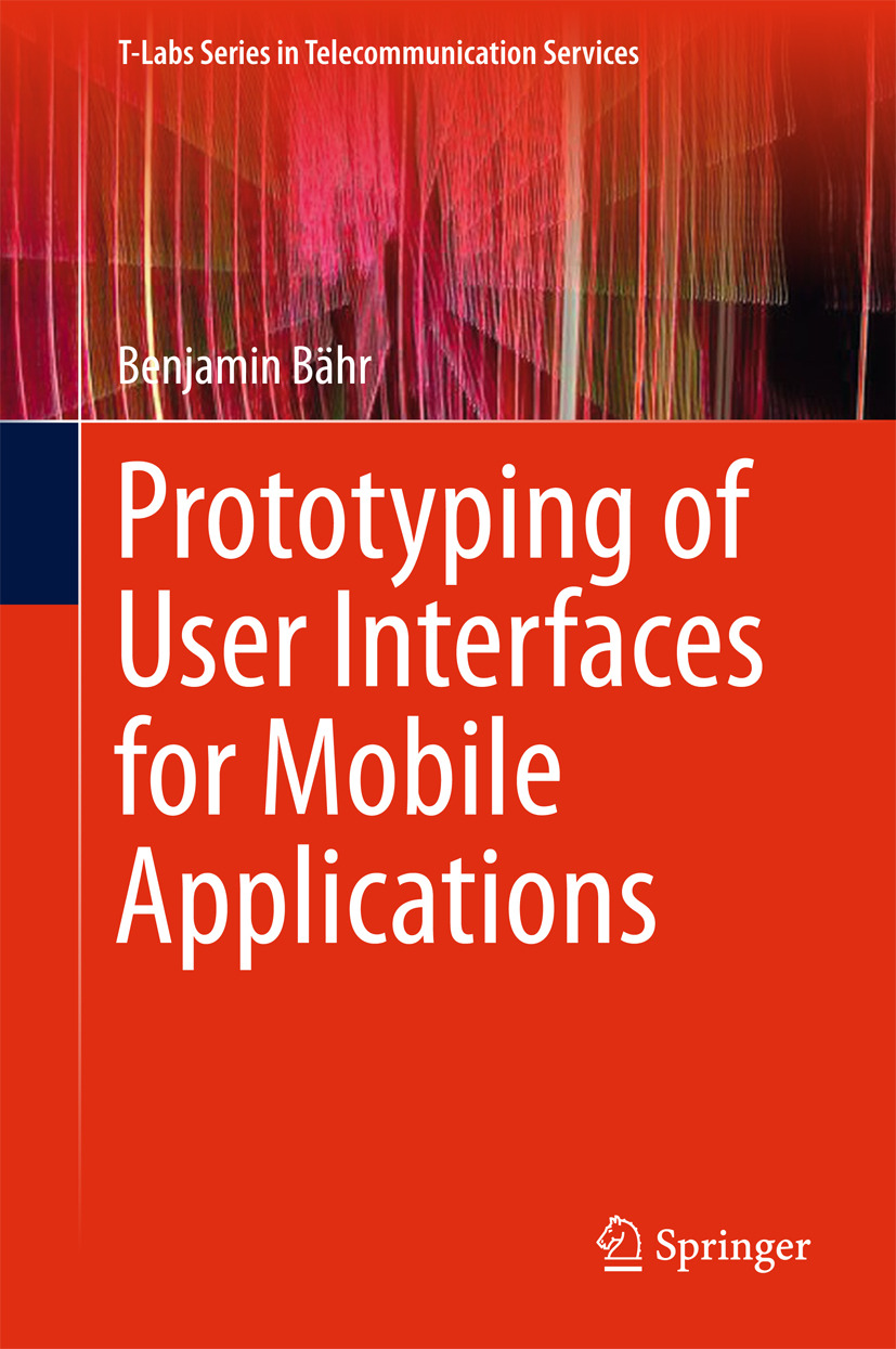 Bähr, Benjamin - Prototyping of User Interfaces for Mobile Applications, ebook