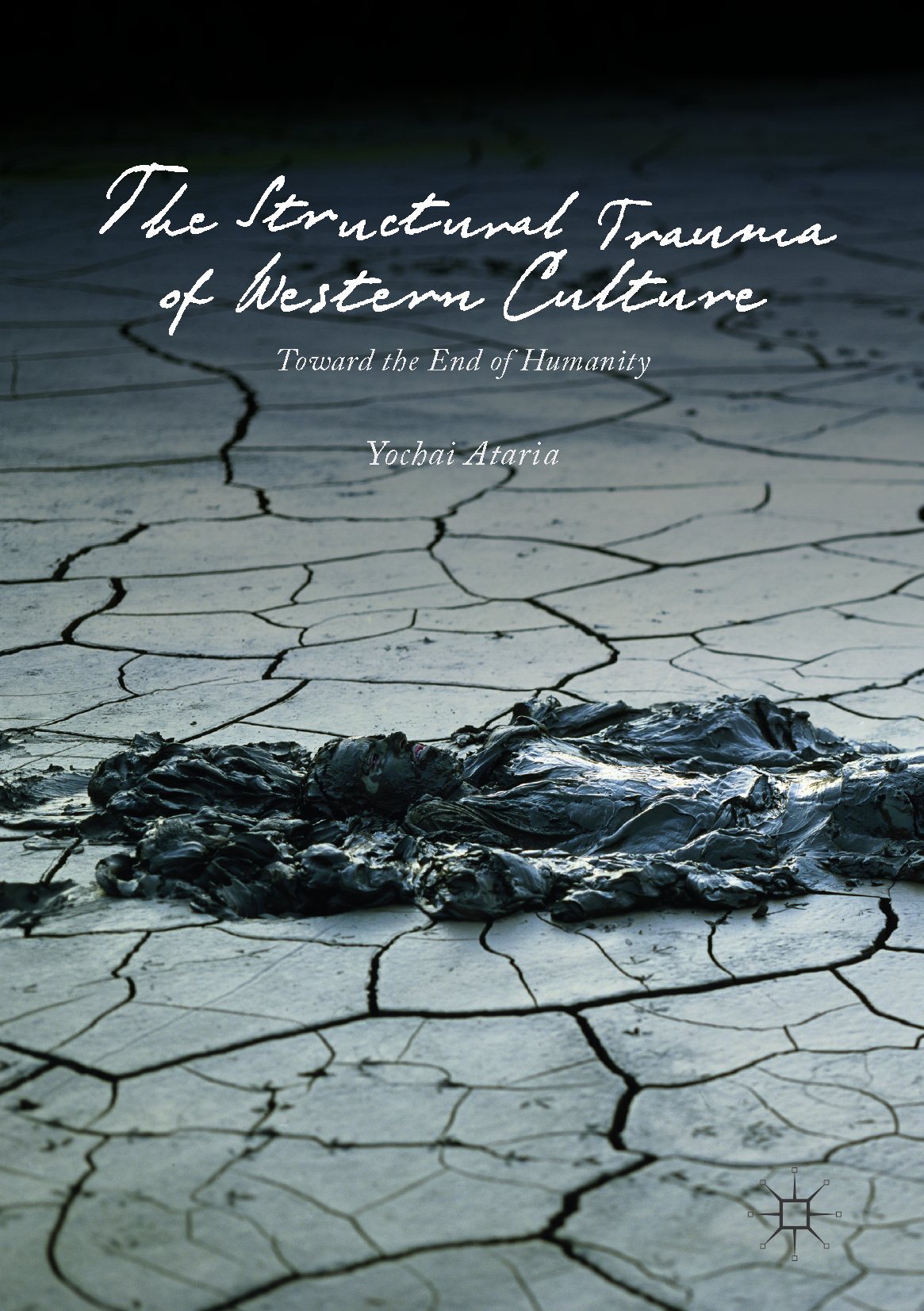 Ataria, Yochai - The Structural Trauma of Western Culture, ebook