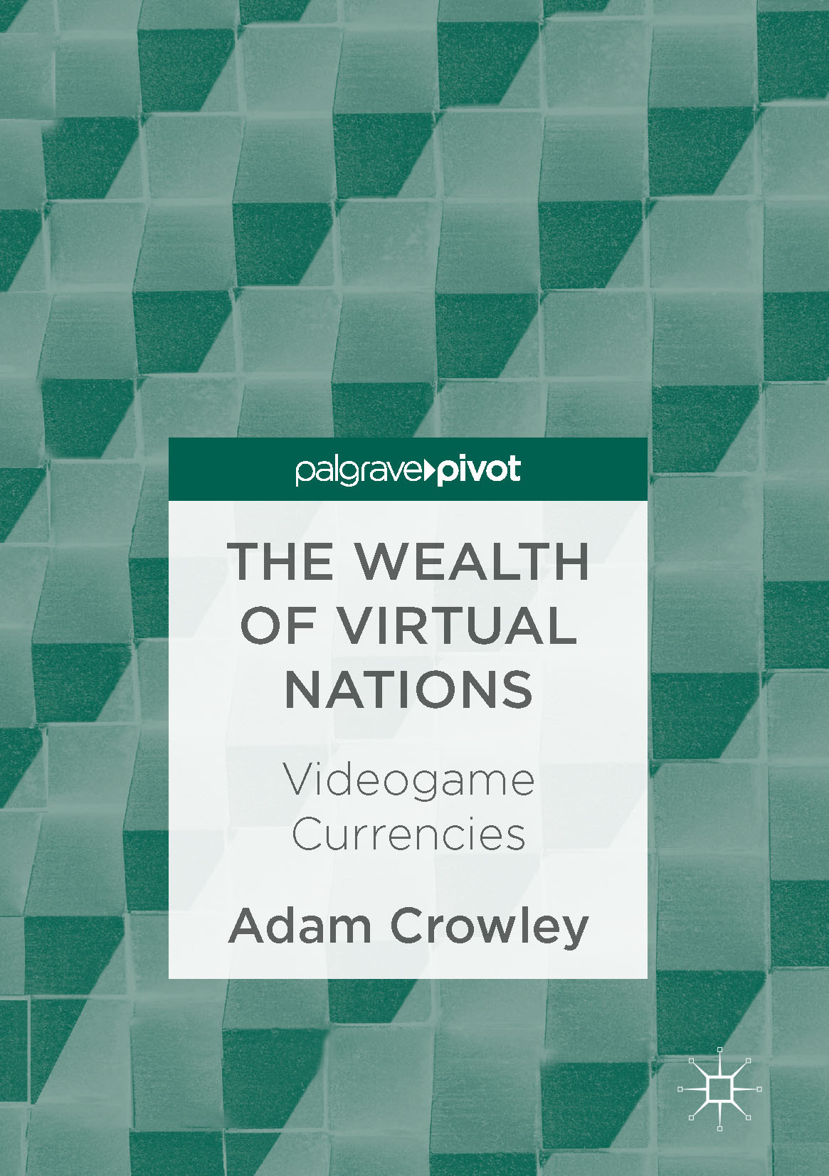 Crowley, Adam - The Wealth of Virtual Nations, ebook