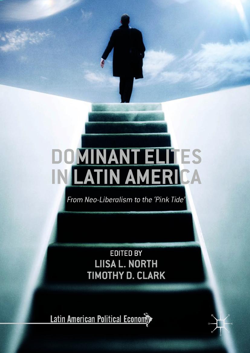 Clark, Timothy D. - Dominant Elites in Latin America, ebook