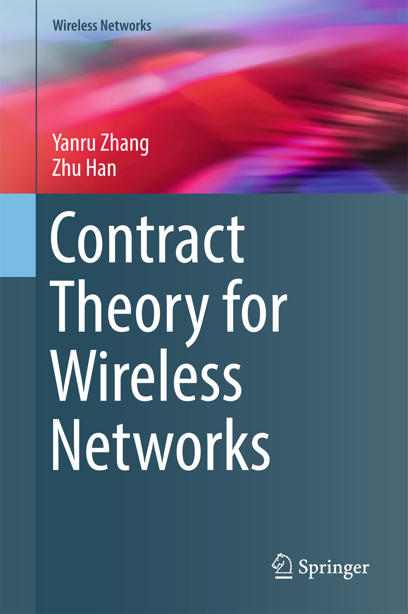 Han, Zhu - Contract Theory for Wireless Networks, ebook