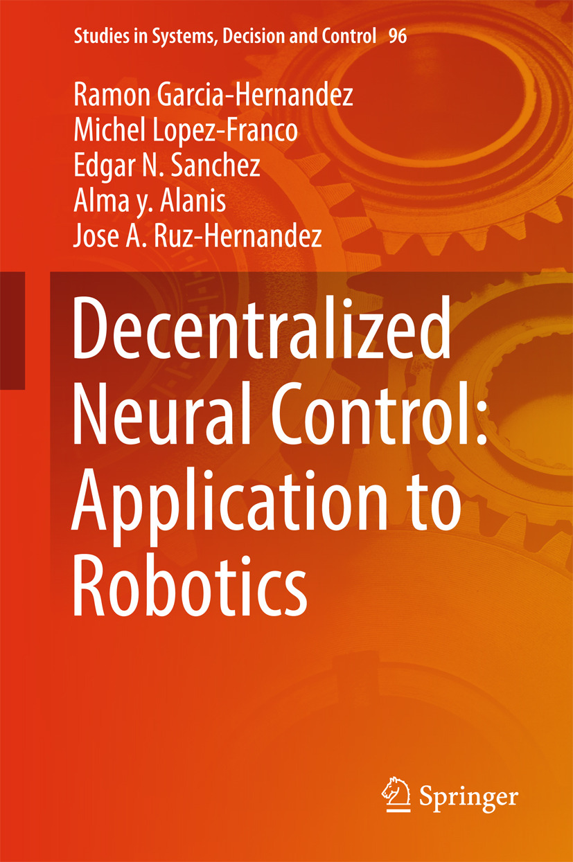 Alanis, Alma y. - Decentralized Neural Control: Application to Robotics, ebook