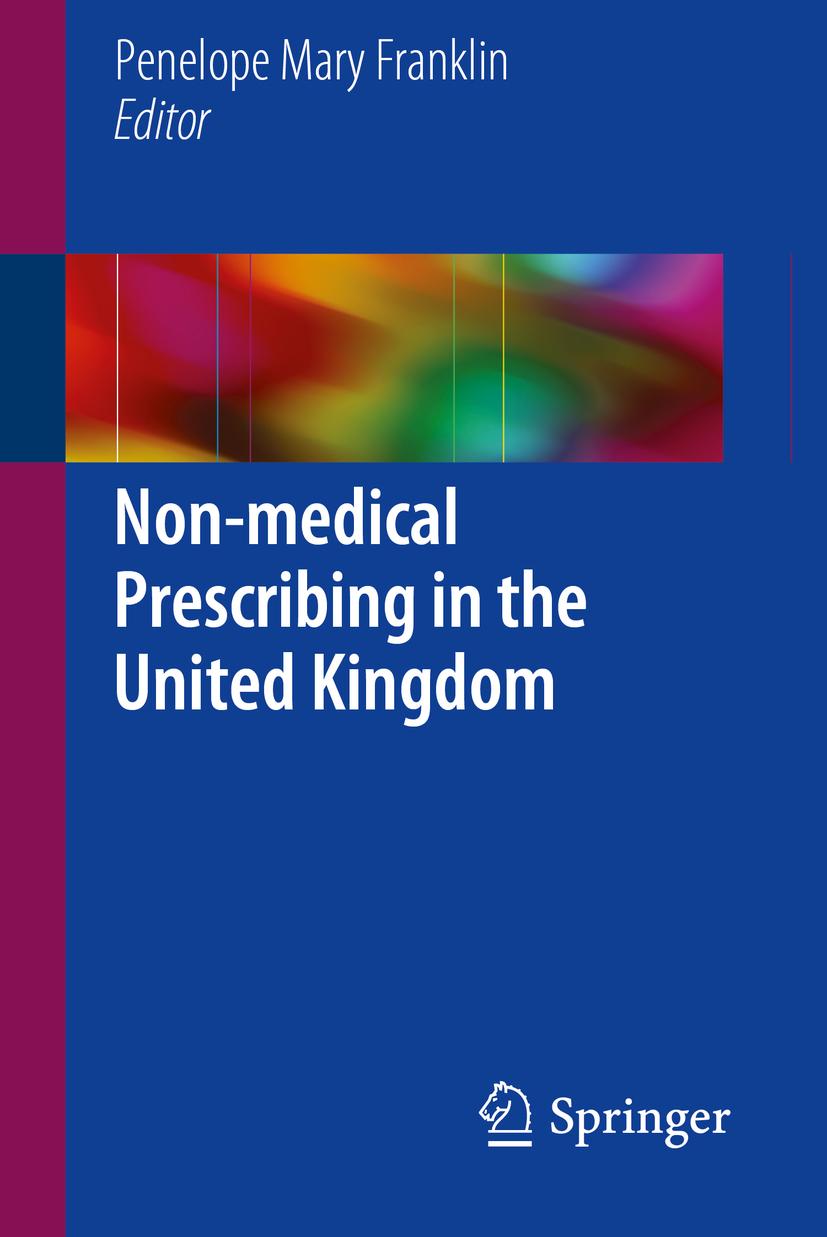 Franklin, Penelope Mary - Non-medical Prescribing in the United Kingdom, ebook