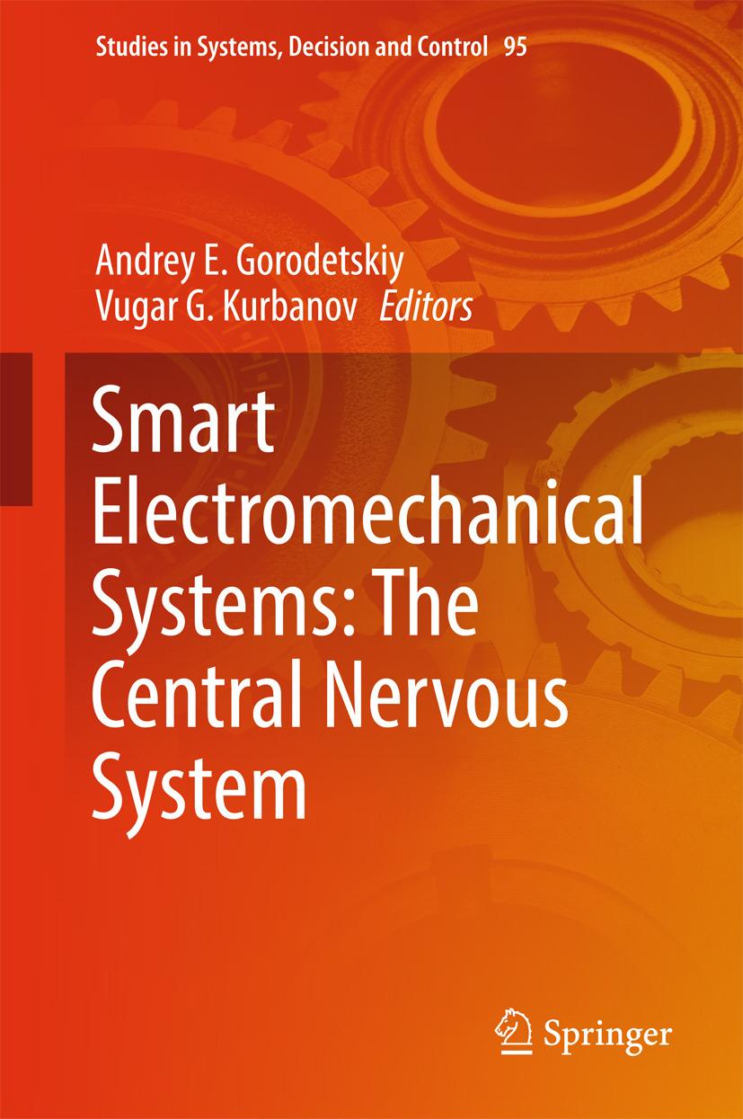 Gorodetskiy, Andrey E. - Smart Electromechanical Systems: The Central Nervous System, ebook