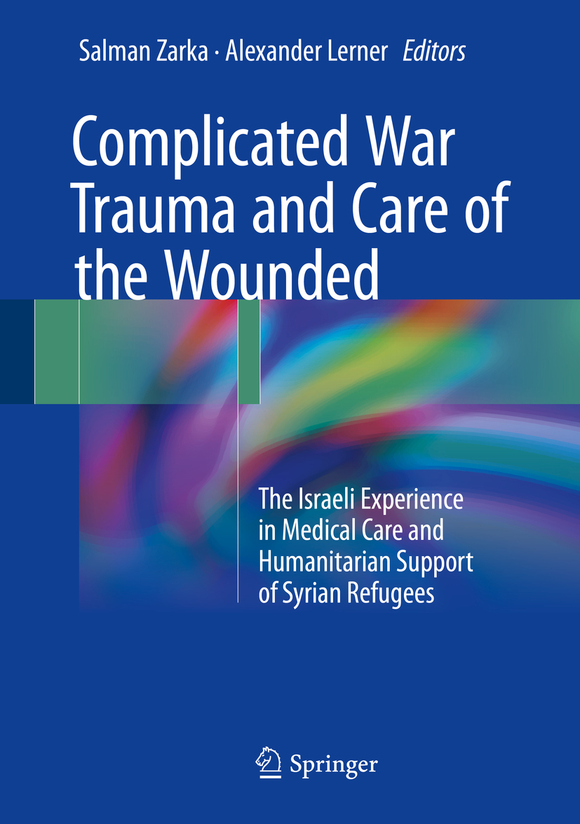 Lerner, Alexander - Complicated War Trauma and Care of the Wounded, ebook