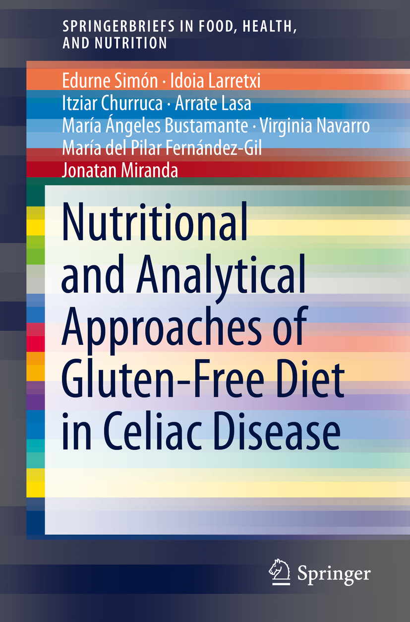 Bustamante, María Ángeles - Nutritional and Analytical Approaches of Gluten-Free Diet in Celiac Disease, ebook