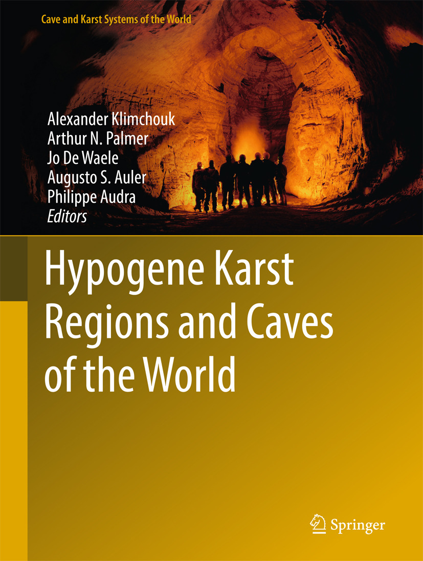 Audra, Philippe - Hypogene Karst Regions and Caves of the World, ebook