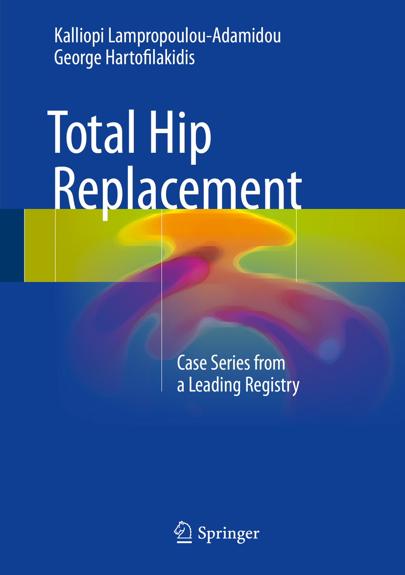 Hartofilakidis, George - Total Hip Replacement, ebook