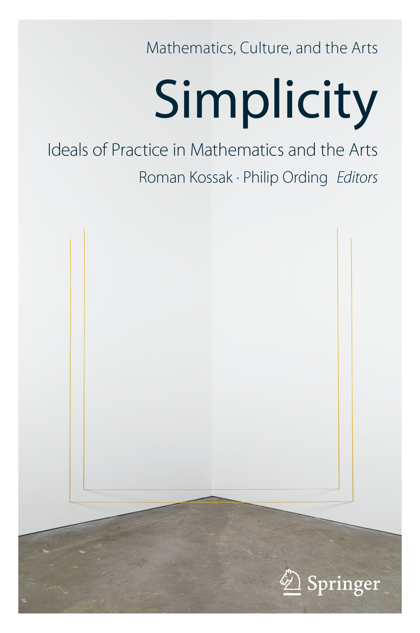 Kossak, Roman - Simplicity: Ideals of Practice in Mathematics and the Arts, ebook