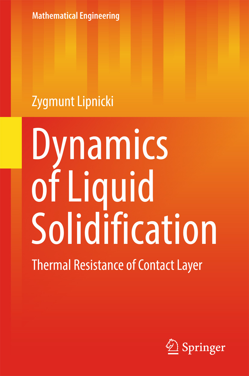 Lipnicki, Zygmunt - Dynamics of Liquid Solidification, ebook