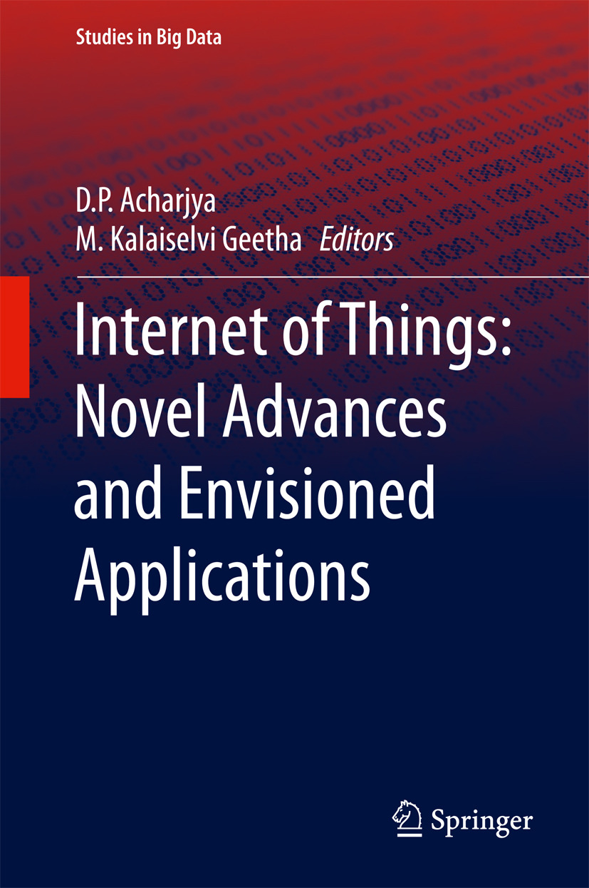 Acharjya, D. P. - Internet of Things: Novel Advances and Envisioned Applications, ebook