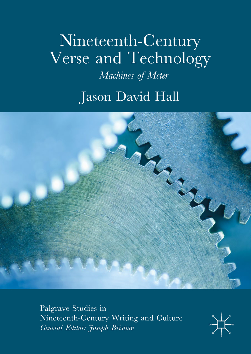 Hall, Jason David - Nineteenth-Century Verse and Technology, e-kirja