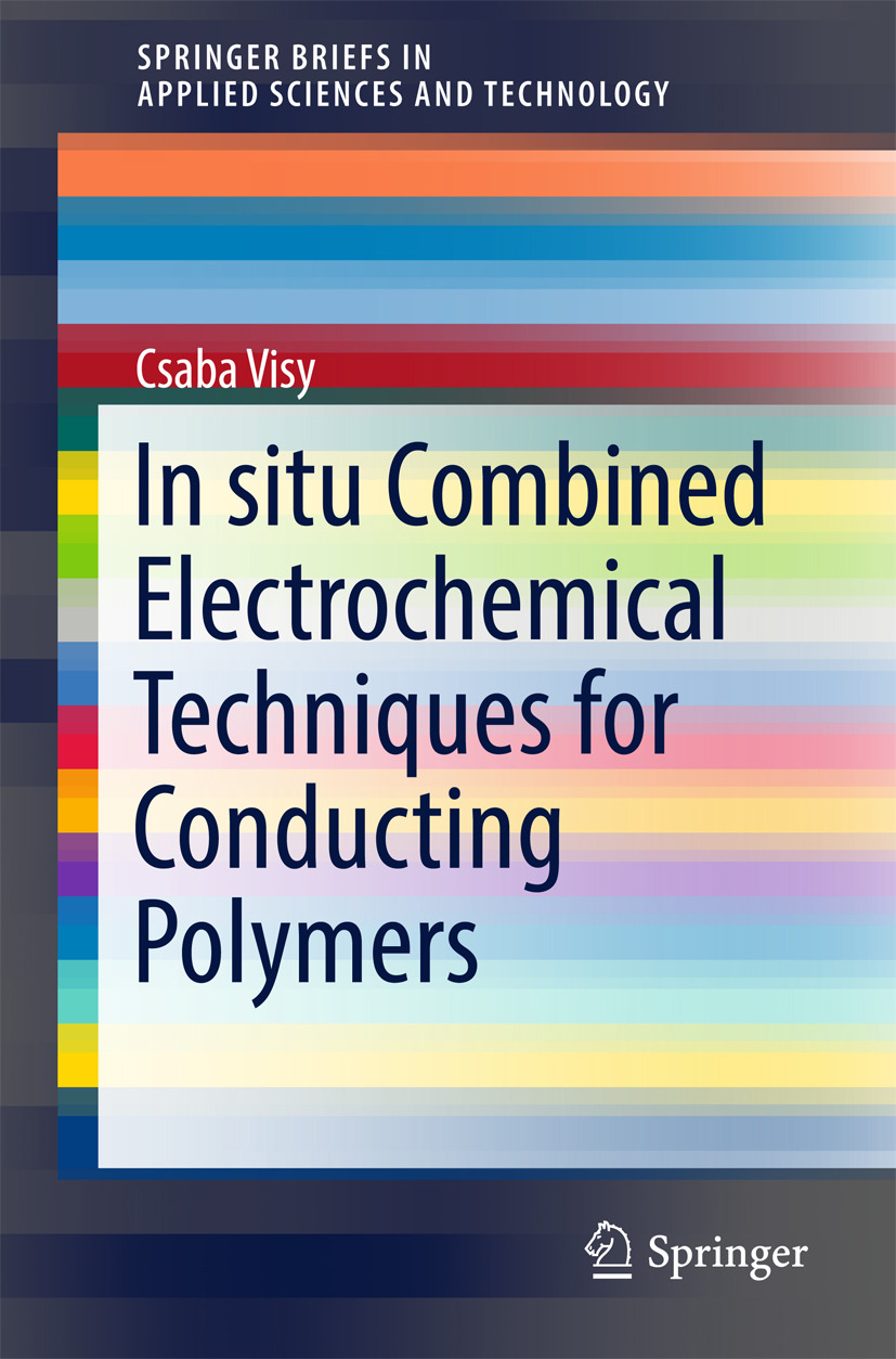 Visy, Csaba - In situ Combined Electrochemical Techniques for Conducting Polymers, ebook