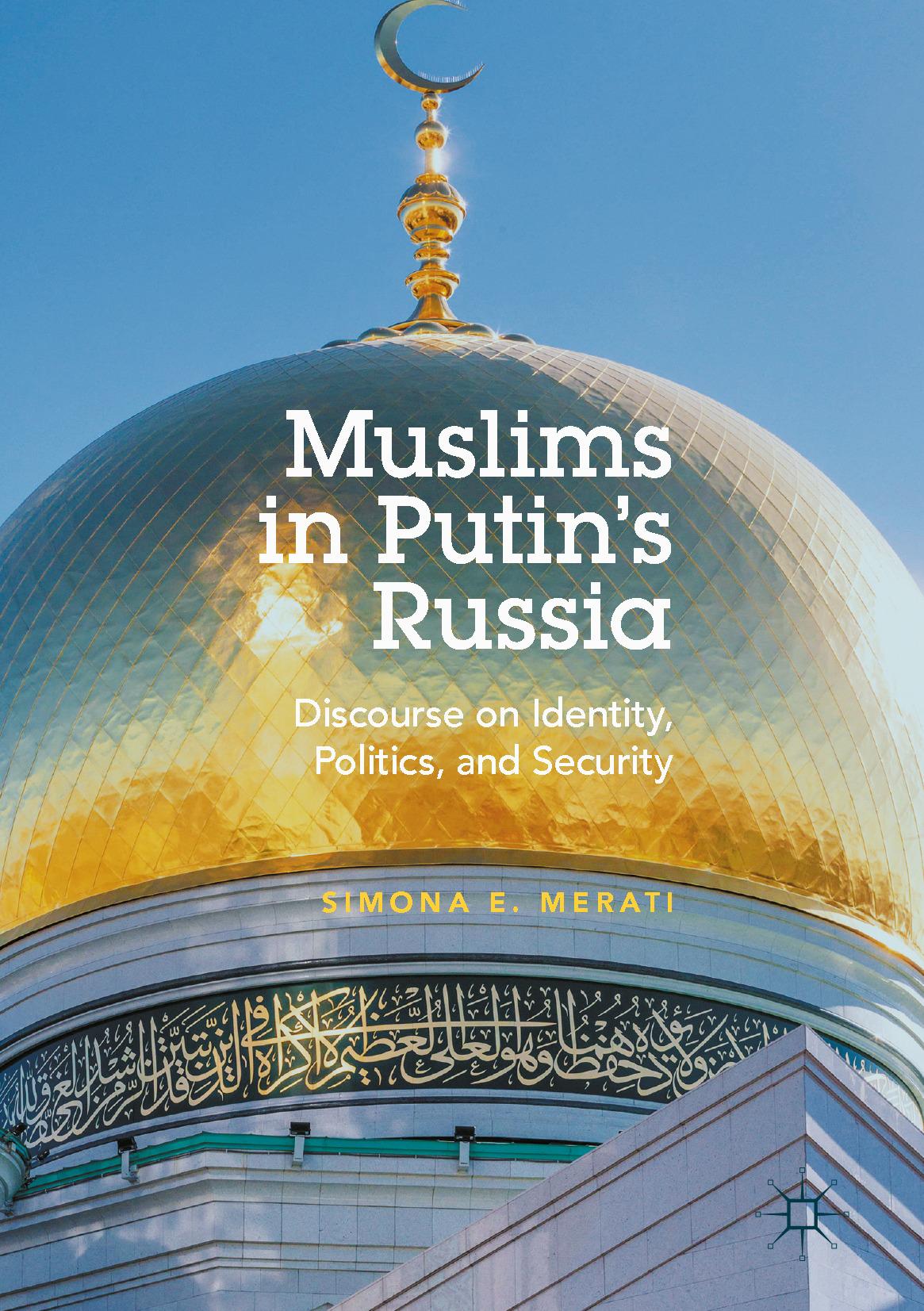Merati, Simona E. - Muslims in Putin's Russia, ebook