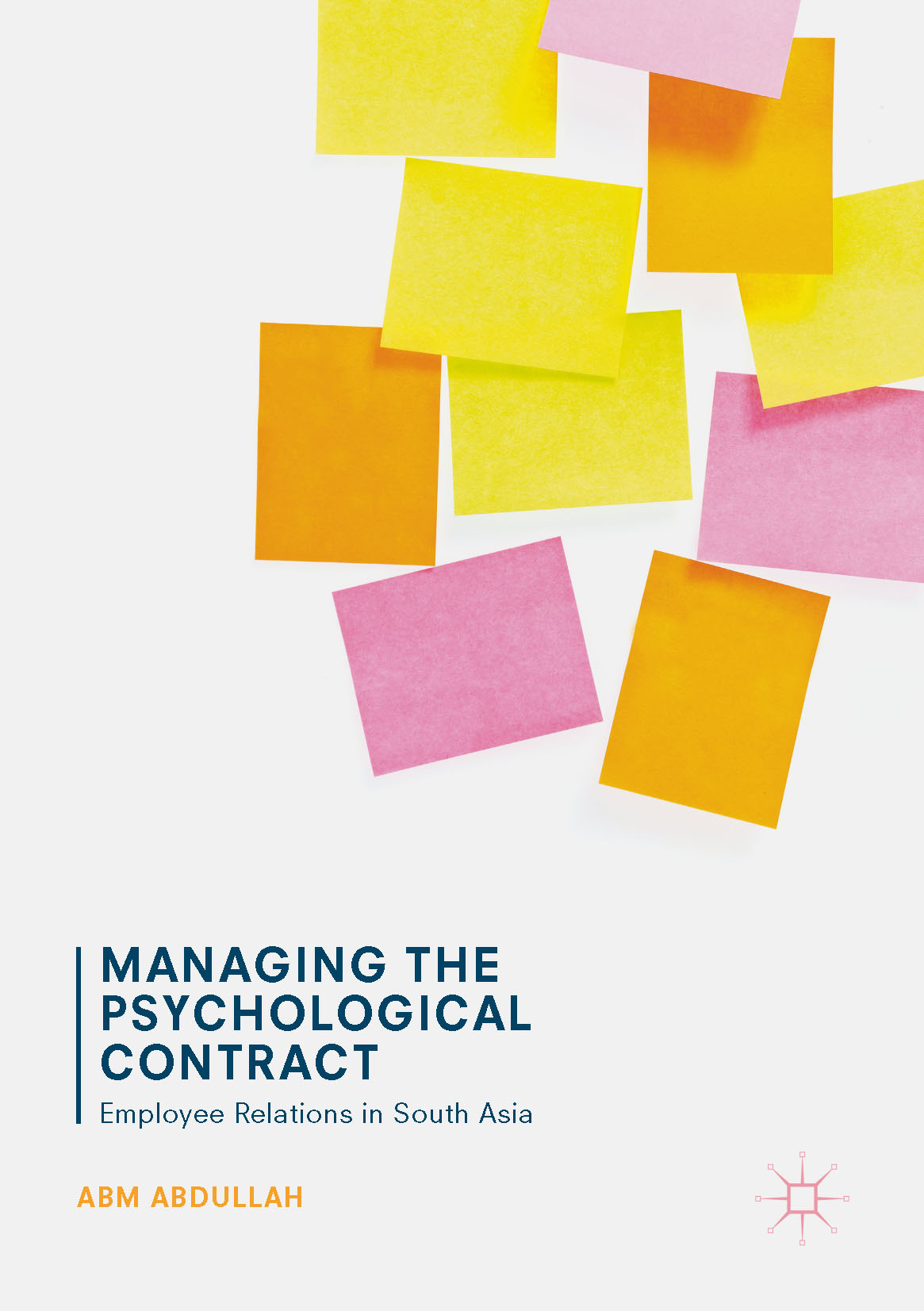 Abdullah, ABM - Managing the Psychological Contract, ebook
