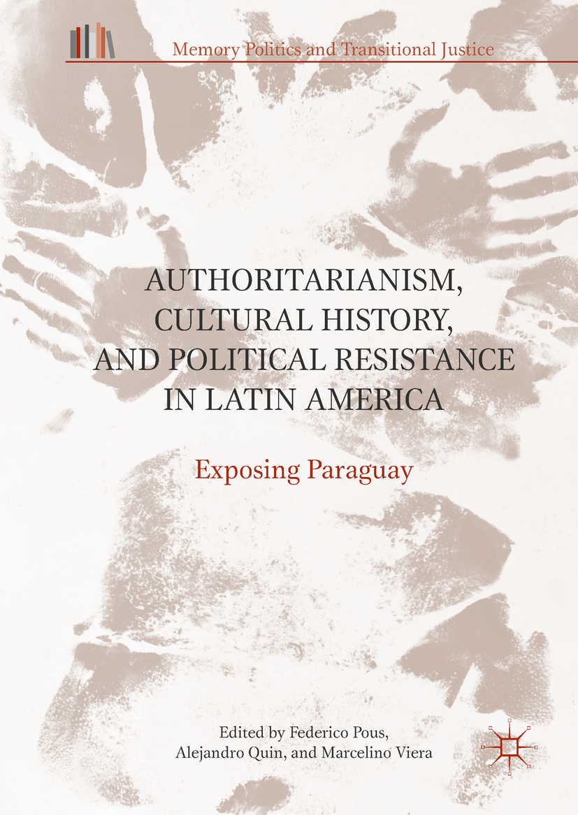 Pous, Federico - Authoritarianism, Cultural History, and Political Resistance in Latin America, ebook