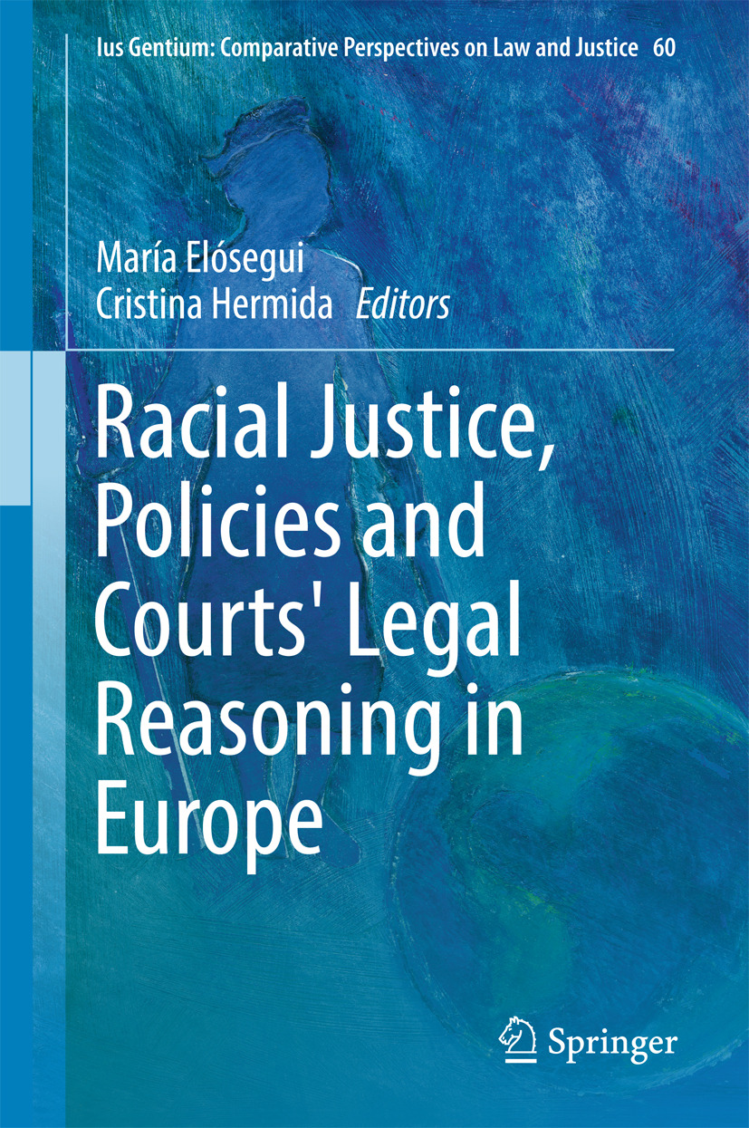 Elósegui, María - Racial Justice, Policies and Courts' Legal Reasoning in Europe, ebook