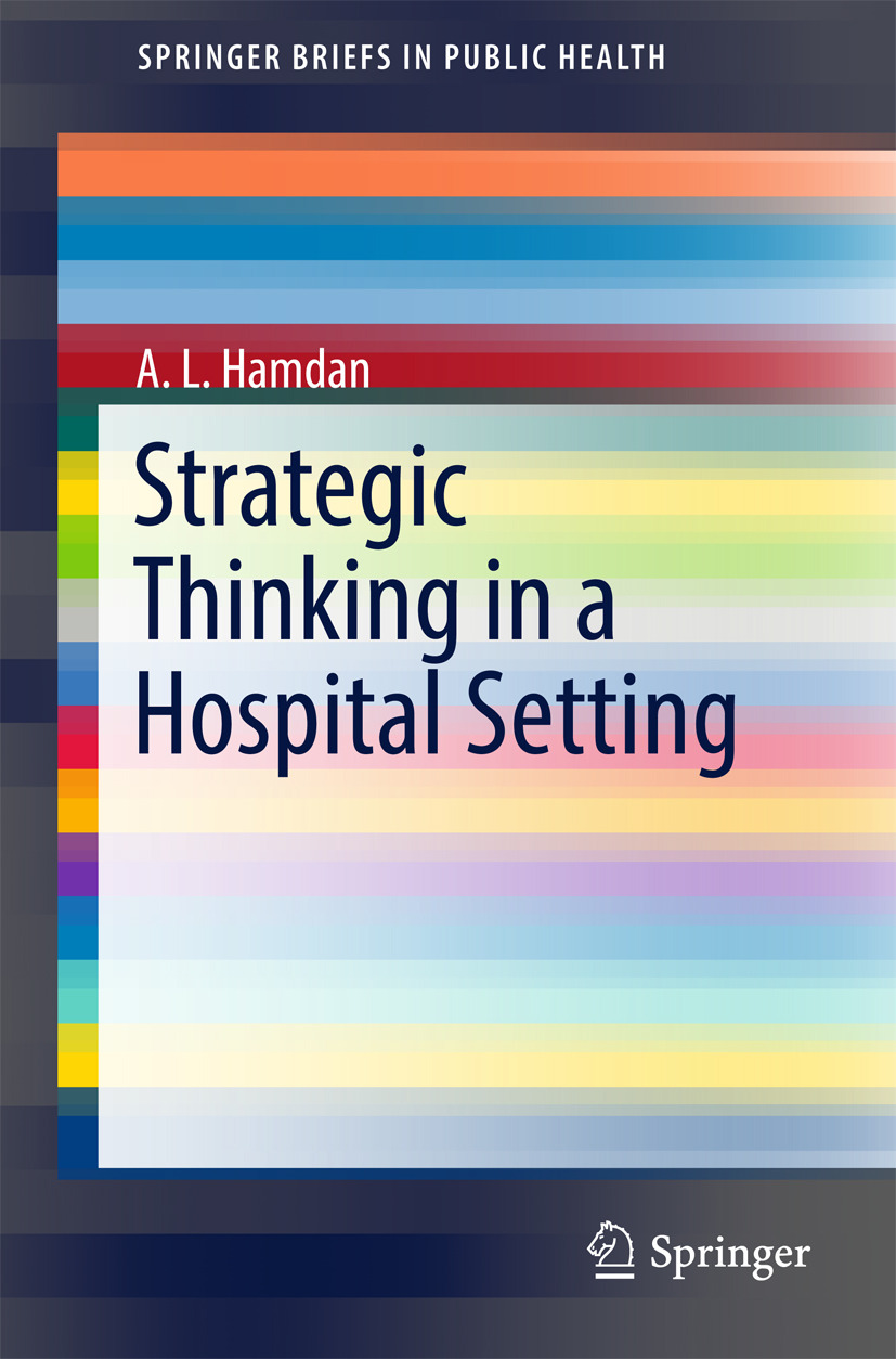 Hamdan, A. L. - Strategic Thinking in a Hospital Setting, ebook
