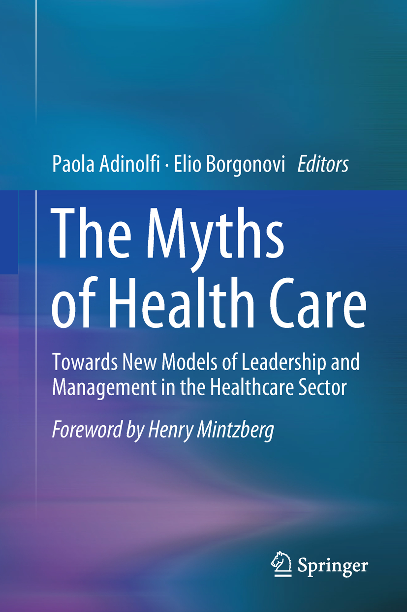 Adinolfi, Paola - The Myths of Health Care, ebook