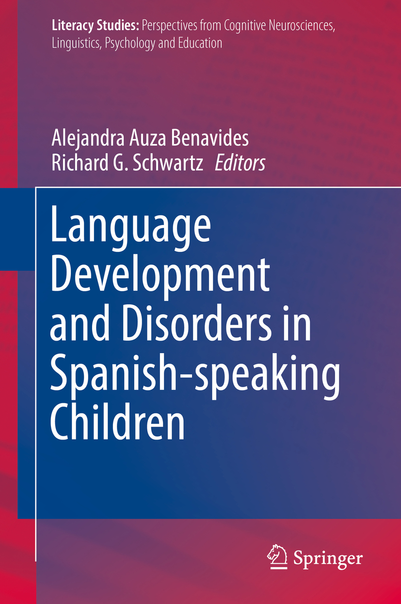 Benavides, Alejandra Auza - Language Development and Disorders in Spanish-speaking Children, ebook
