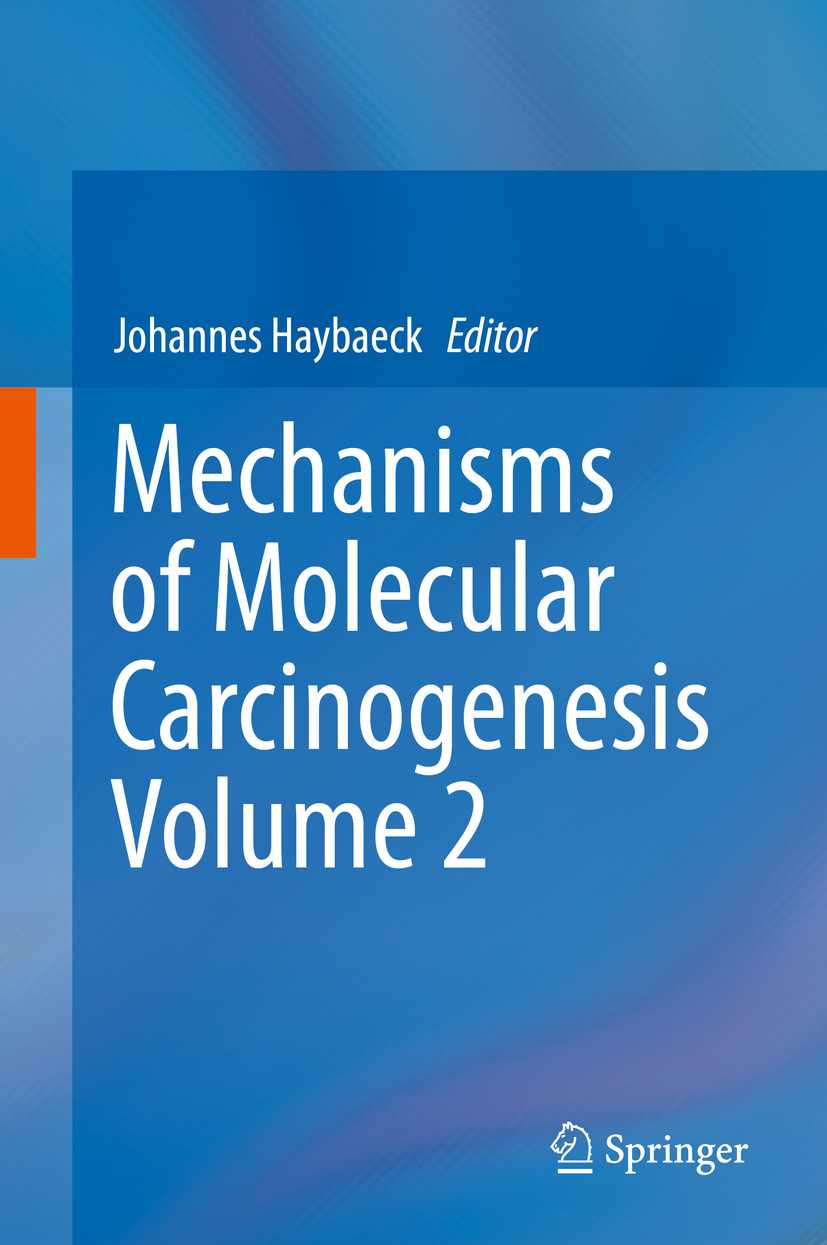 Haybaeck, Johannes - Mechanisms of Molecular Carcinogenesis – Volume 2, ebook