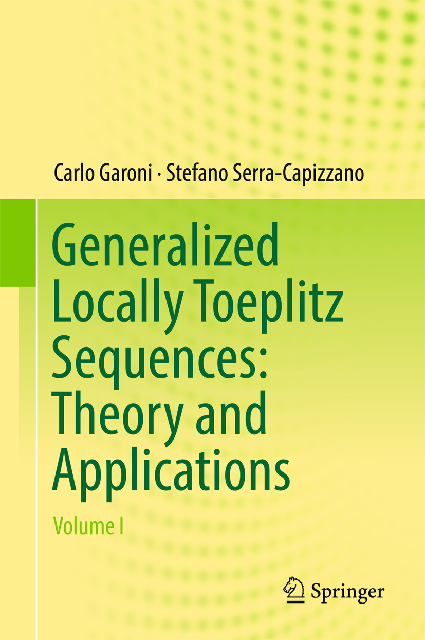 Garoni, Carlo - Generalized Locally Toeplitz Sequences: Theory and Applications, ebook