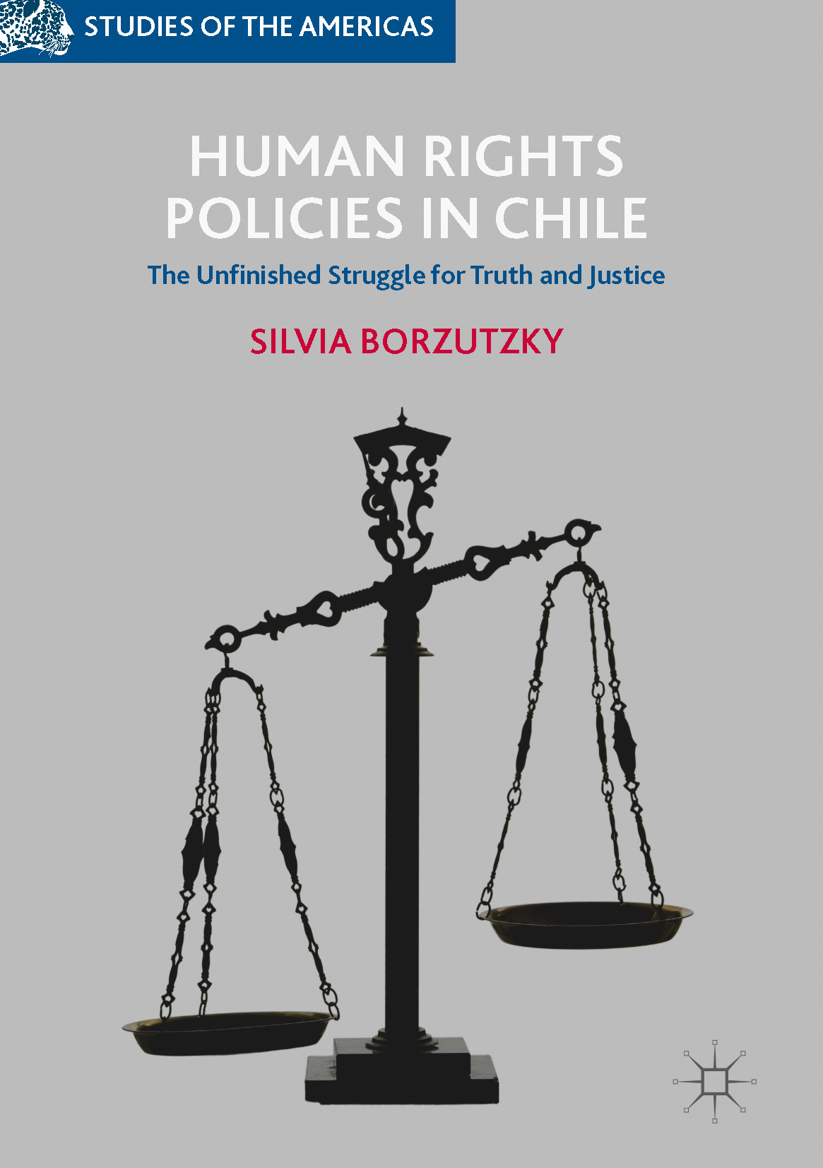 Borzutzky, Silvia - Human Rights Policies in Chile, ebook