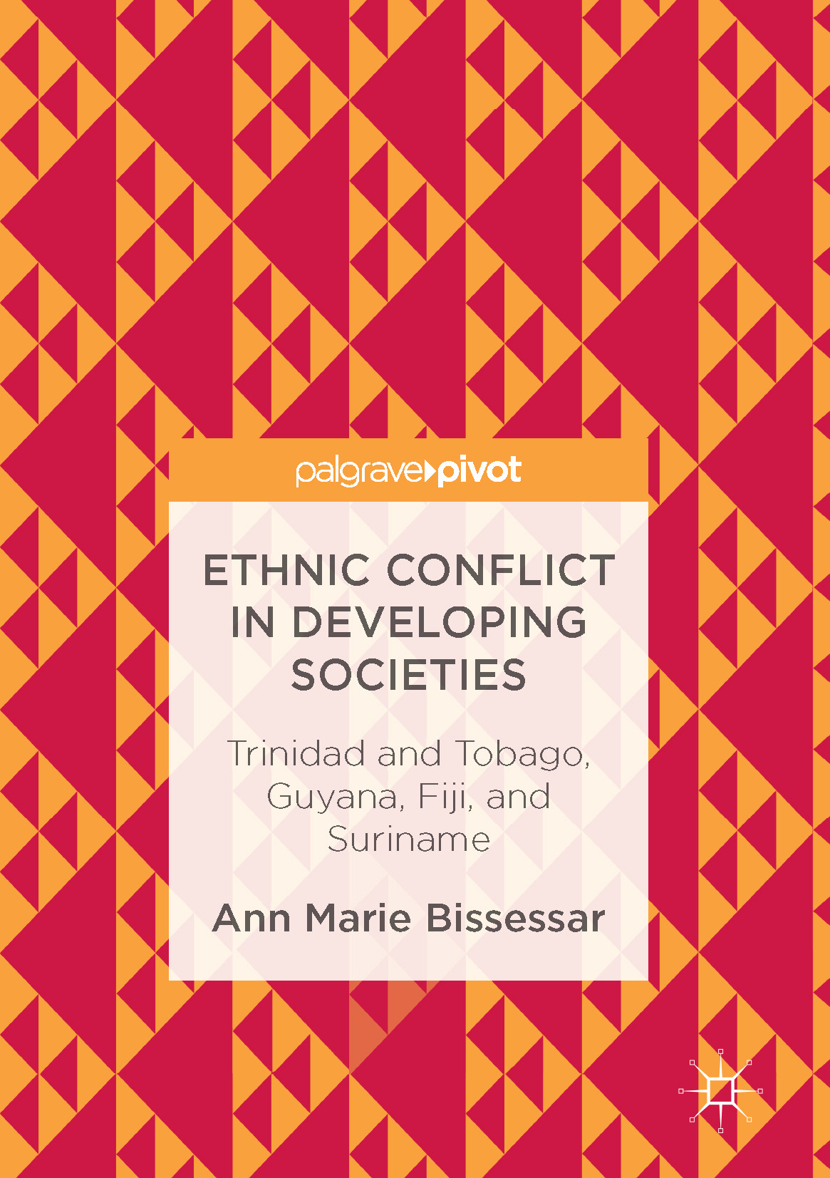Bissessar, Ann Marie - Ethnic Conflict in Developing Societies, ebook
