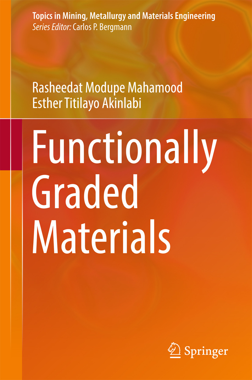 Akinlabi, Esther Titilayo - Functionally Graded Materials, ebook