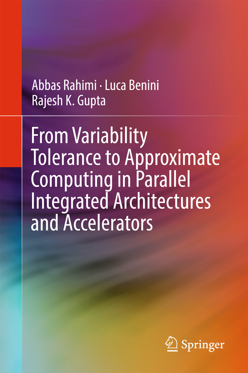 Benini, Luca - From Variability Tolerance to Approximate Computing in Parallel Integrated Architectures and Accelerators, ebook