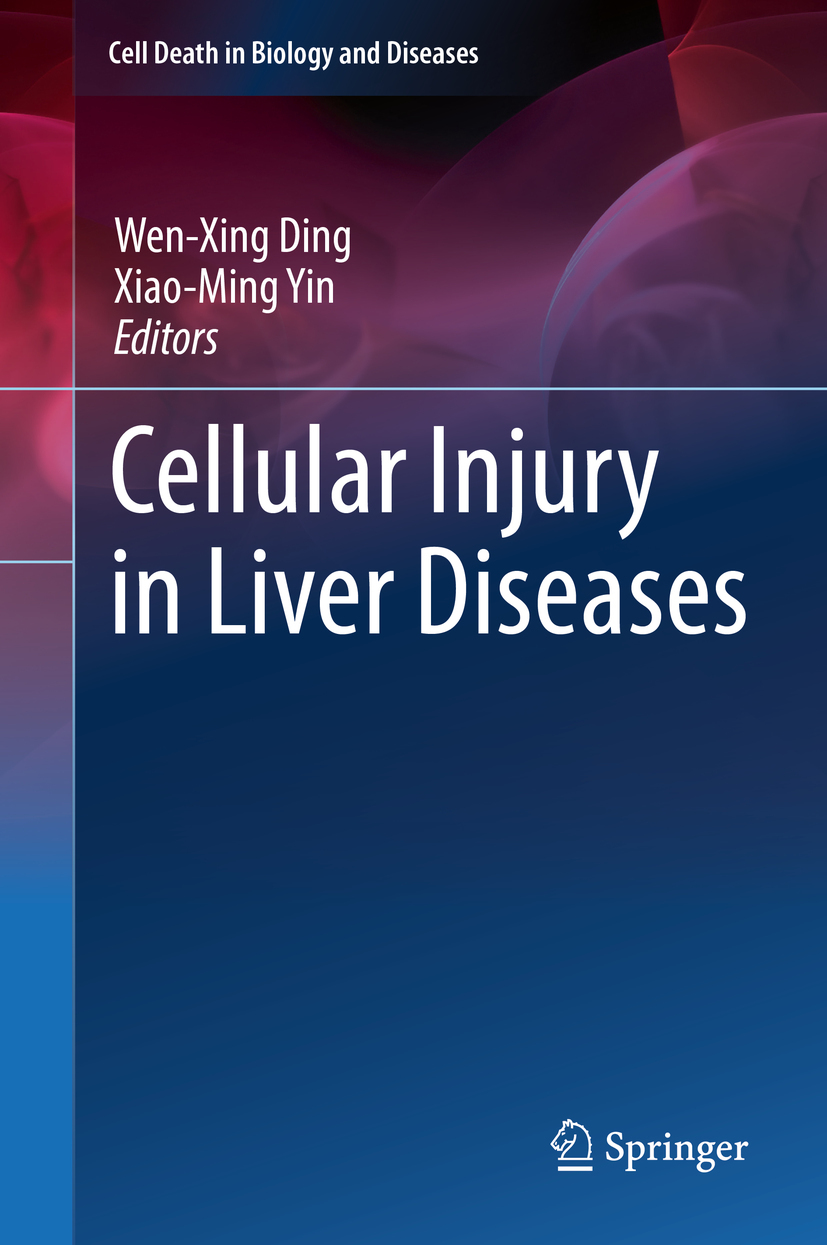 Ding, Wen-Xing - Cellular Injury in Liver Diseases, ebook