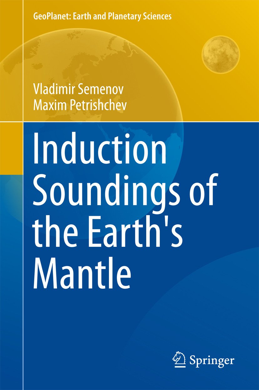 Petrishchev, Maxim - Induction Soundings of the Earth's Mantle, ebook