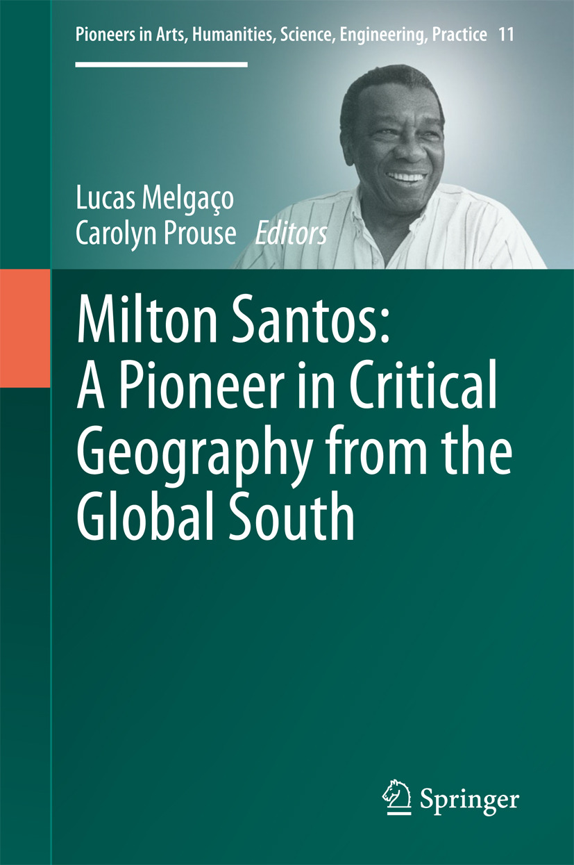 Melgaço, Lucas - Milton Santos: A Pioneer in Critical Geography from the Global South, ebook