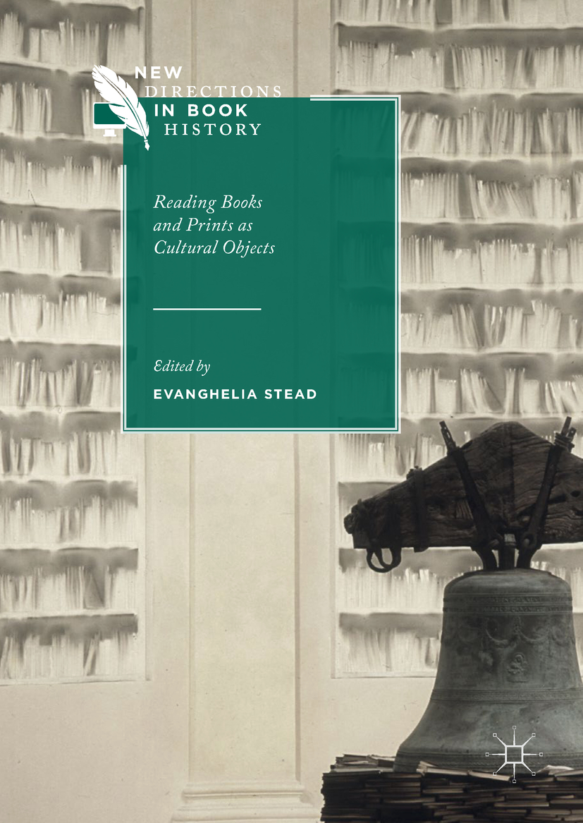 Stead, Evanghelia - Reading Books and Prints as Cultural Objects, ebook