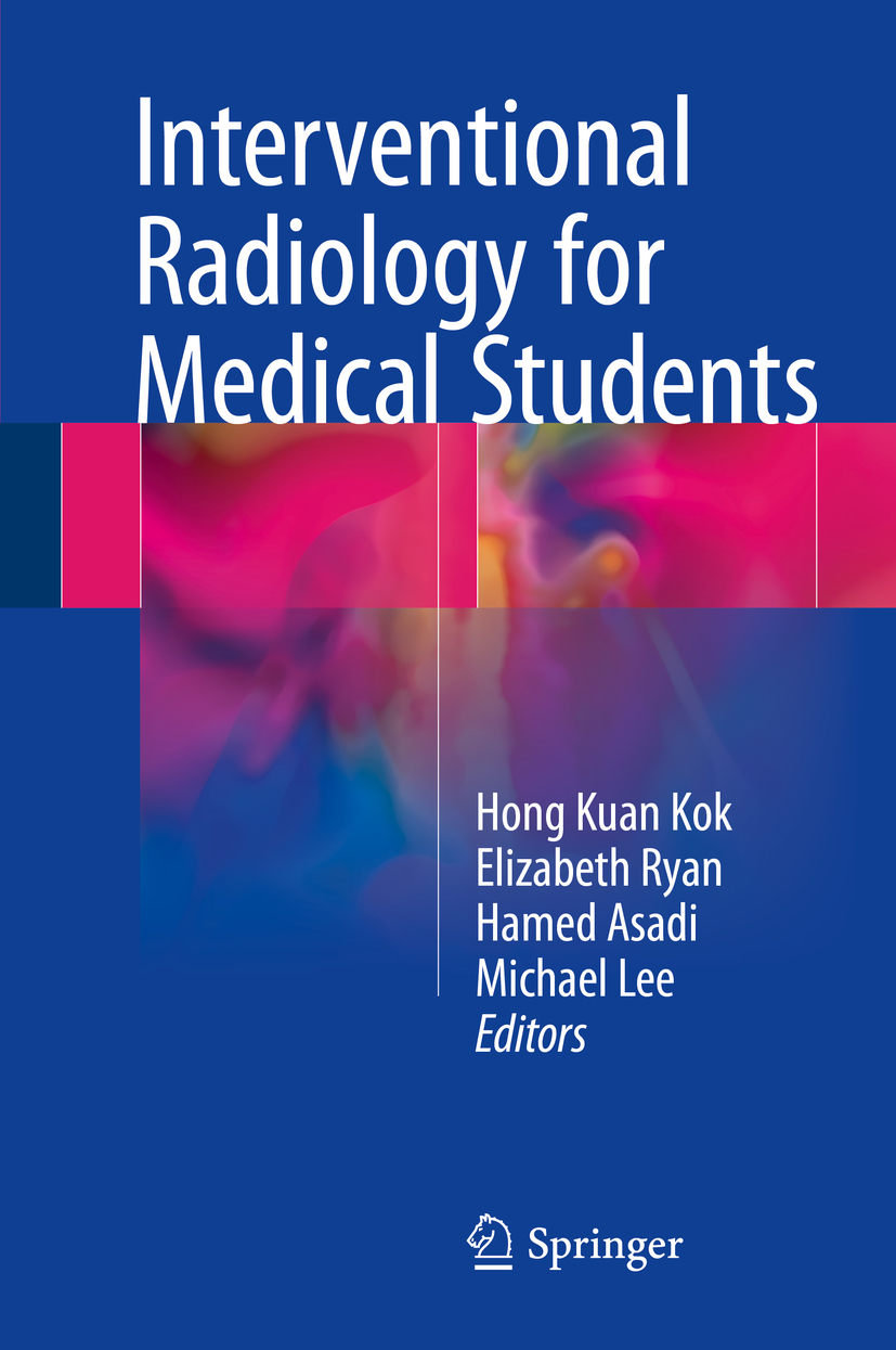 Asadi, Hamed - Interventional Radiology for Medical Students, e-bok