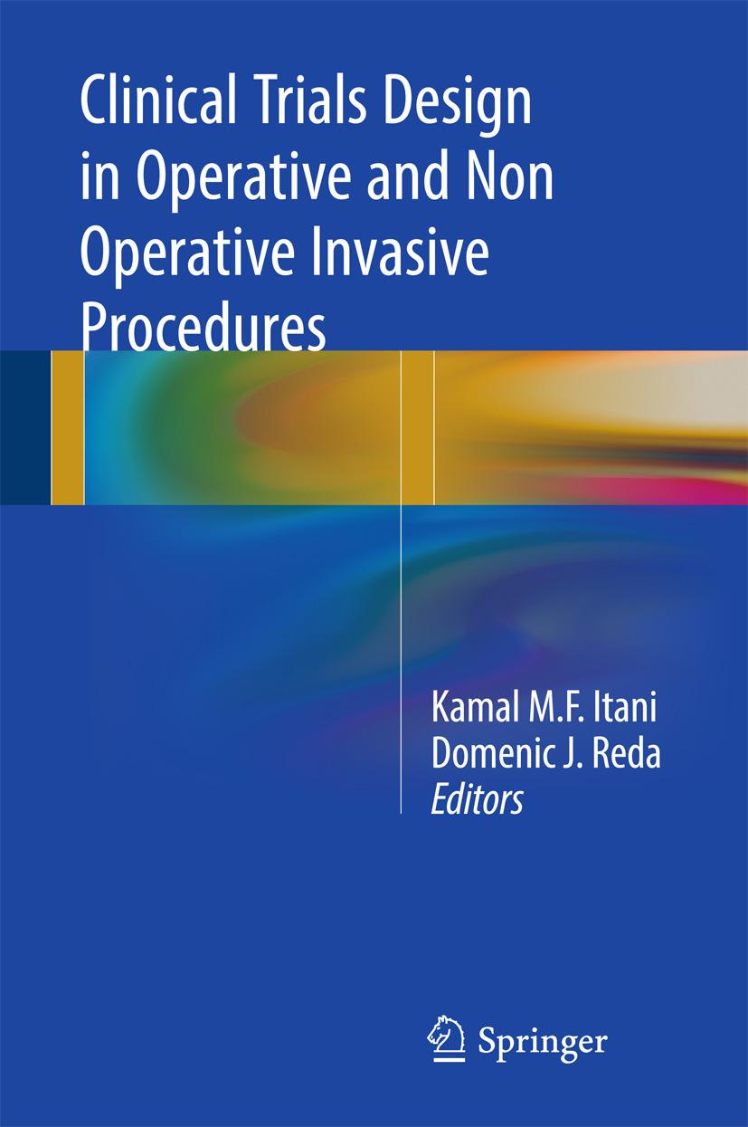 Itani, Kamal M.F. - Clinical Trials Design in Operative and Non Operative Invasive Procedures, ebook