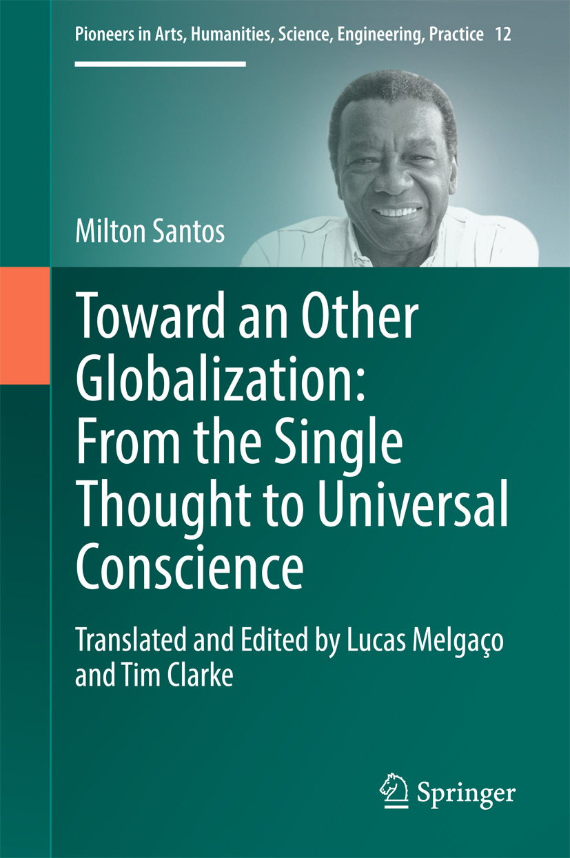 Santos, Milton - Toward an Other Globalization: From the Single Thought to Universal Conscience, ebook