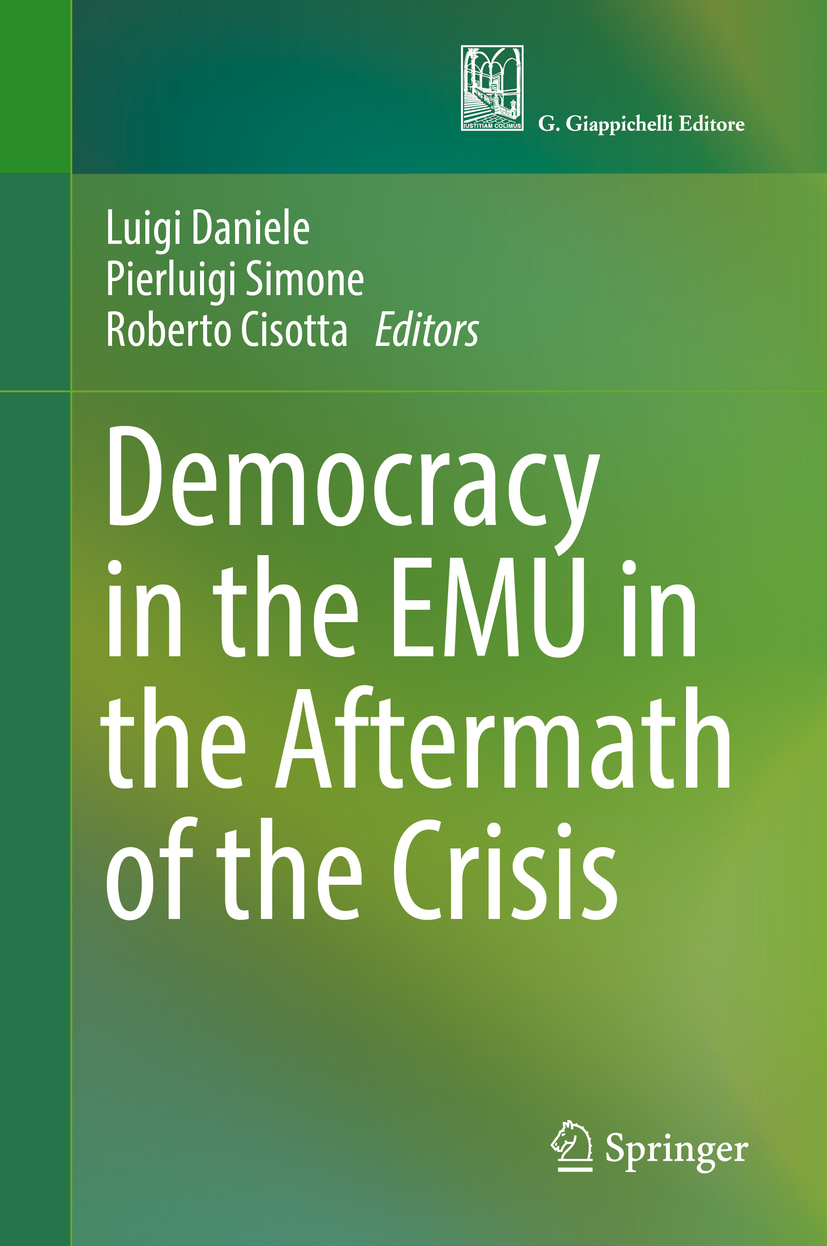 Cisotta, Roberto - Democracy in the EMU in the Aftermath of the Crisis, ebook