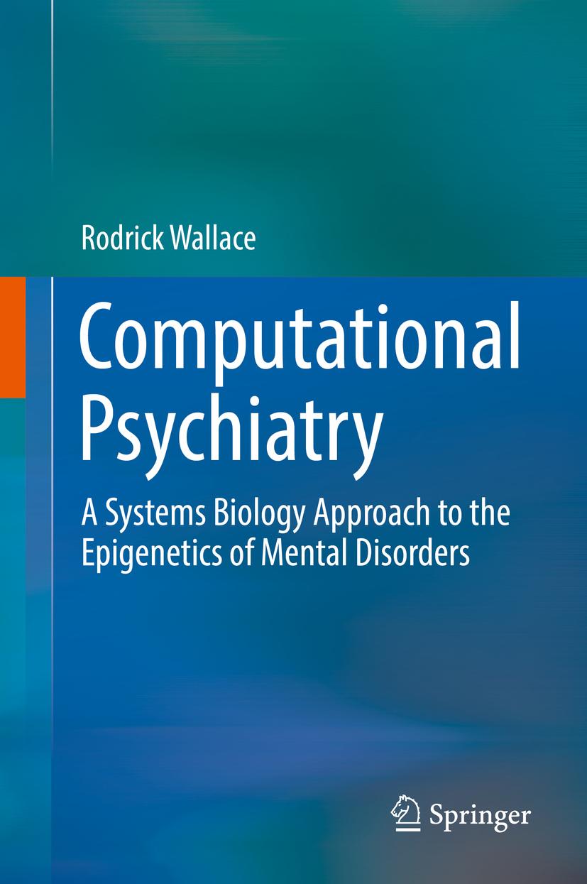 Wallace, Rodrick - Computational Psychiatry, ebook