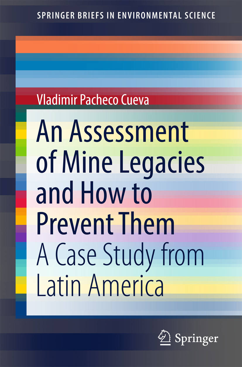 Cueva, Vladimir Pacheco - An Assessment of Mine Legacies and How to Prevent Them, ebook