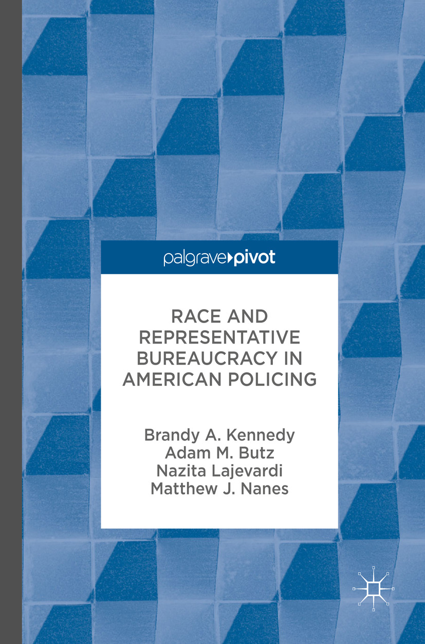 Butz, Adam M. - Race and Representative Bureaucracy in American Policing, ebook