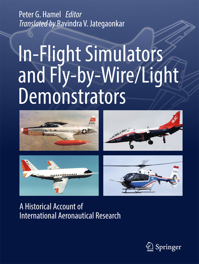 Hamel, Peter G. - In-Flight Simulators and Fly-by-Wire/Light Demonstrators, ebook
