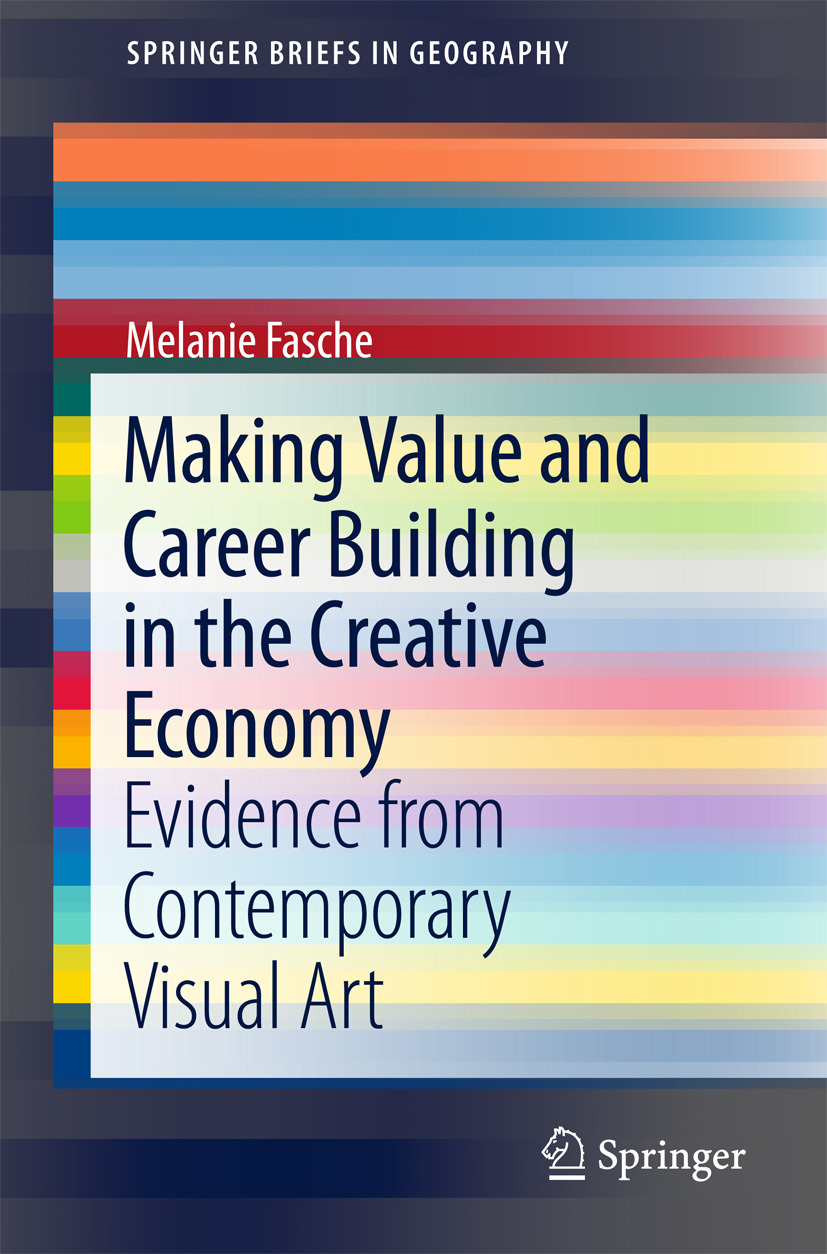 Fasche, Melanie - Making Value and Career Building in the Creative Economy, ebook