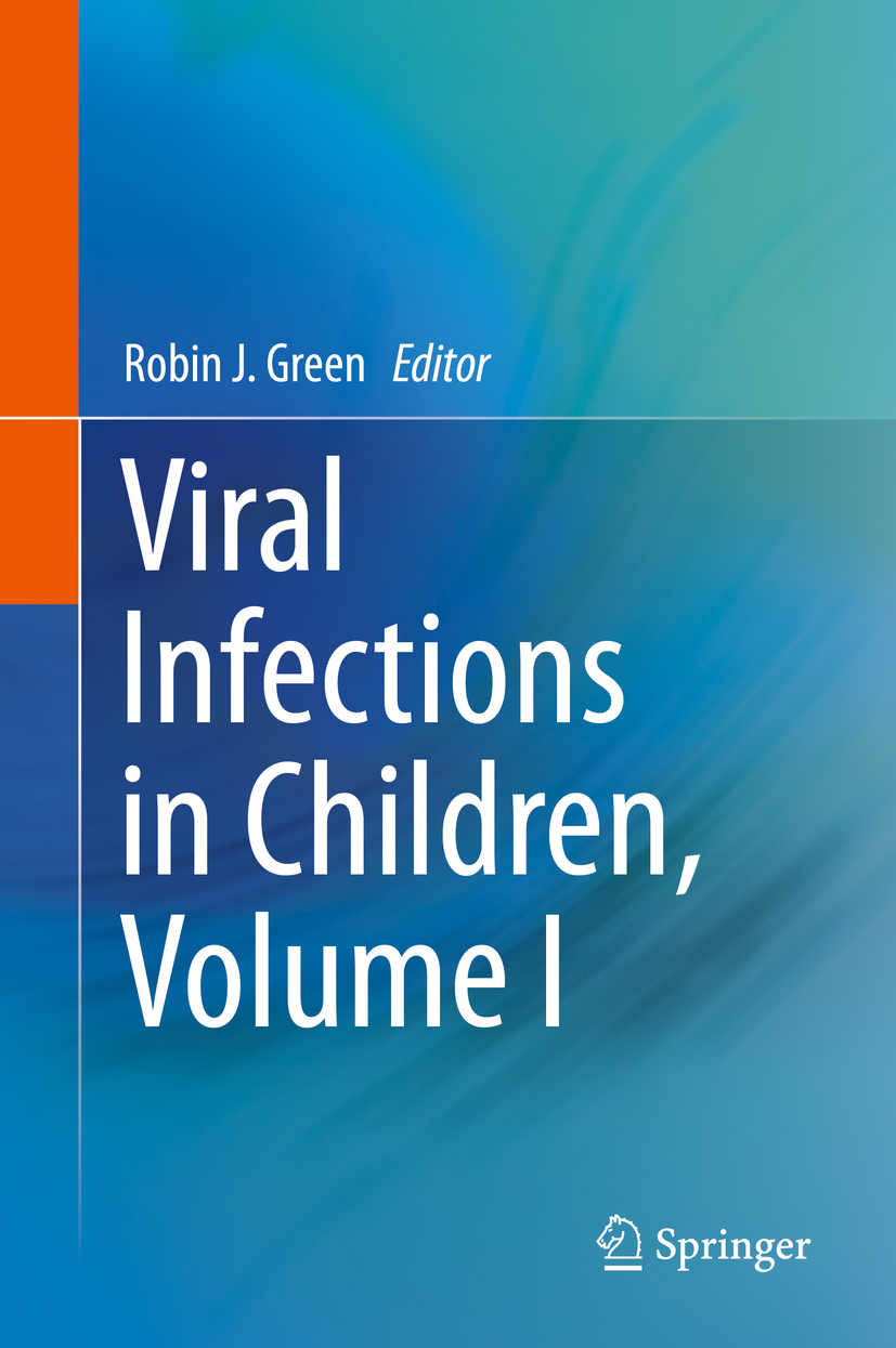 Green, Robin J. - Viral Infections in Children, Volume I, ebook